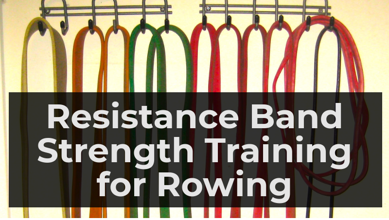 Resistance Band Rowing Strength Training - Rowing Stronger